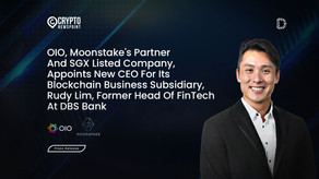 OIO, Moonstake's Partner And SGX Listed Company, Appoints New CEO For Its Blockchain Business