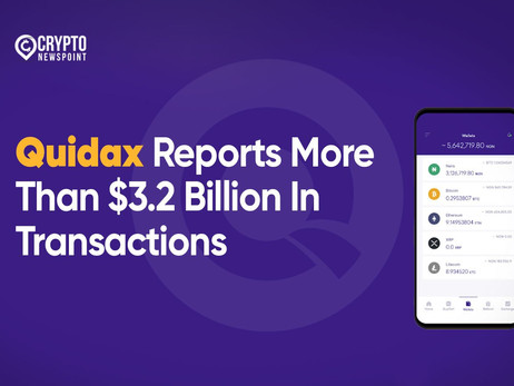 Quidax Reports More Than $3.2 Billion In Transactions