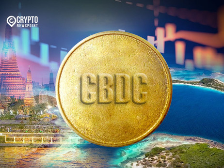 Bahamas And Thailand Are On The Leading Edge Of CBDC Development