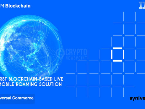 Syniverse Universal Commerce – First Blockchain-Based Roaming Solution Developed With IBM Now