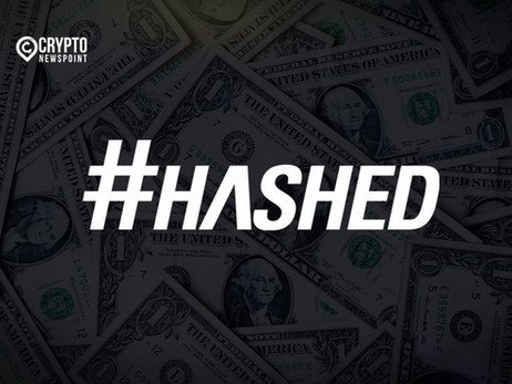 "Hashed Raises $120 Million To Fund New Blockchain Ventures In ""Protocol Economy"""