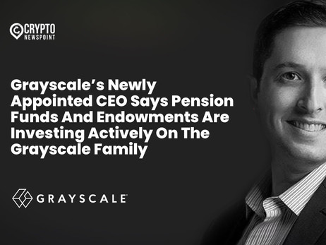 Grayscale's Newly Appointed CEO Says Pension Funds And Endowments Are Investing Actively On The Gray