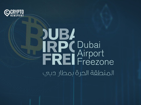 Dubai Airport Free Zone Authority To Attract Foreign Crypto Investors