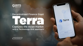 Decentralized Finance Giant Terra Captures The Asian Market With A Technology-First Approach