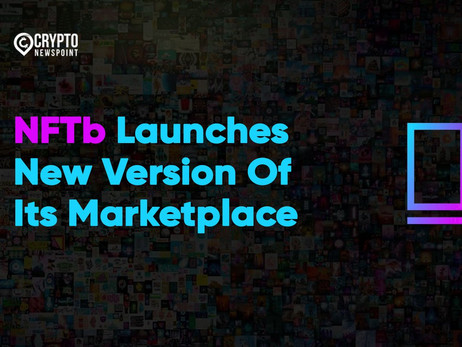 NFTb Launches New Version Of Its Marketplace To Support Social Causes