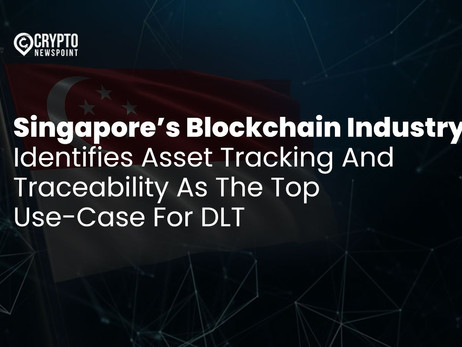 Singapore's Blockchain Industry Identifies Asset Tracking And Traceability As The Top Use-Case For D