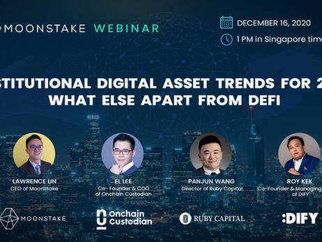 "Moonstake Collaboration Webinar: ""Institutional Digital Asset Trends for 2021 – What els"