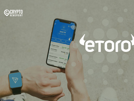 eToro Launches Staking Service For Its Clients, Lets Users Earn Staking Rewards From Cardano And Tro