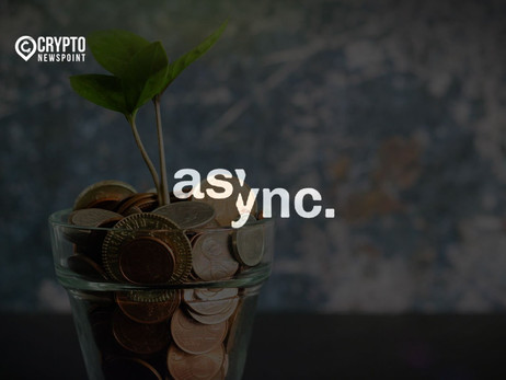 Async Art Secures Over $2 Million In Seed Funding