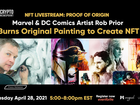 NFT Livestream: Watch Original Painting Burn As NFT Is Created By World-Renowned Marvel & DC Com