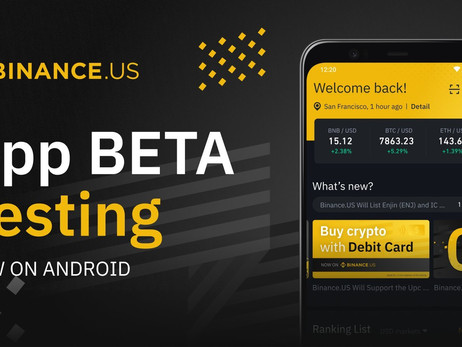 Binance.US Now Available For Beta Testing On Android Devices