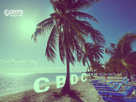 """The Bahamas To Officially Launch A CBDC """"Sand Dollar"""""""