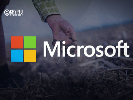 Microsoft Employs Blockchain Technology To Purchase Soil Carbon Credits In Australia