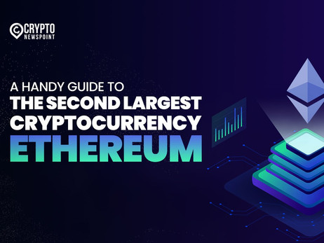 A Handy Guide To The Second Largest Cryptocurrency-Ethereum