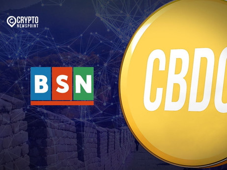 Blockchain Service Network To Pilot Integration With Global Central Bank Digital Currencies