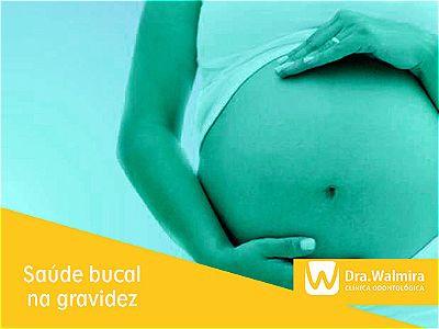 Saúde bucal durante a gravidez