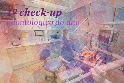 1º check-up odontológico do ano