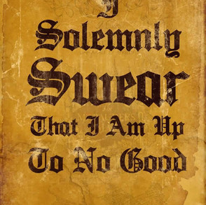 Poster: Harry Potter I Solemnly Swear That I'm Up To No Good