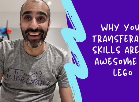 Why your transferable skills are as awesome as Lego 🧱