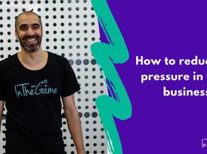 How to reduce the pressure in your business