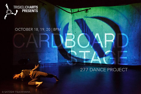 277 Dance Project performs Cardboard Stage October 18-20th 2018