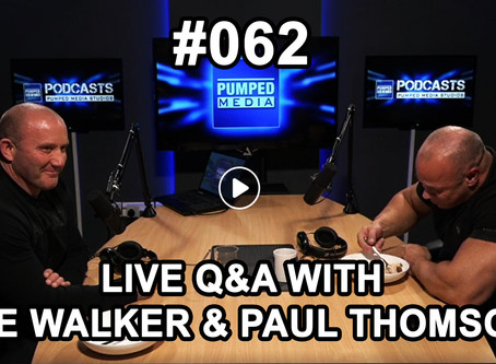 Podcast #062 Live Q&A with Joe Walker & Paul Thomson