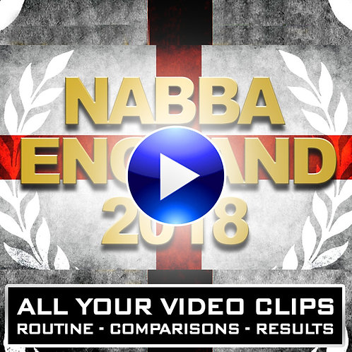 NABBA ENGLAND 2018 - YOUR VIDEO DOWNLOADS