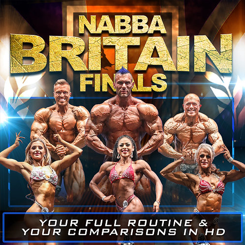 NABBA BRITAIN FINALS - YOUR VIDEO CLIPS