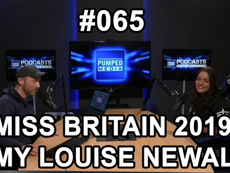Podcast #065 Miss Britain 2019 Amy Louise Newall