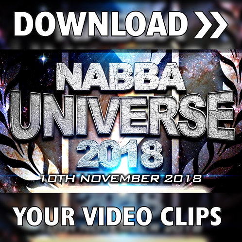 NABBA UNIVERSE 2018 - YOUR VIDEO DOWNLOADS