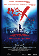 We Are X - Malaysia