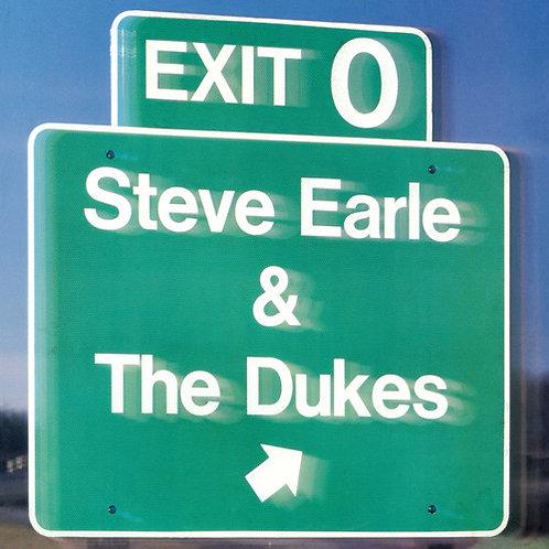 Steve Earle & the Dukes - Exit 0