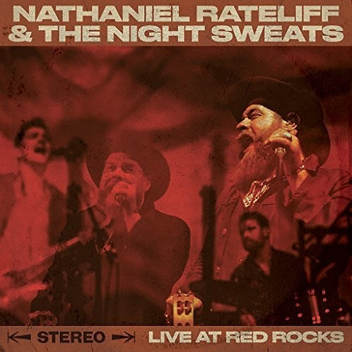 Nathanial Rateliff & The Night Sweats- Live At Red Rocks