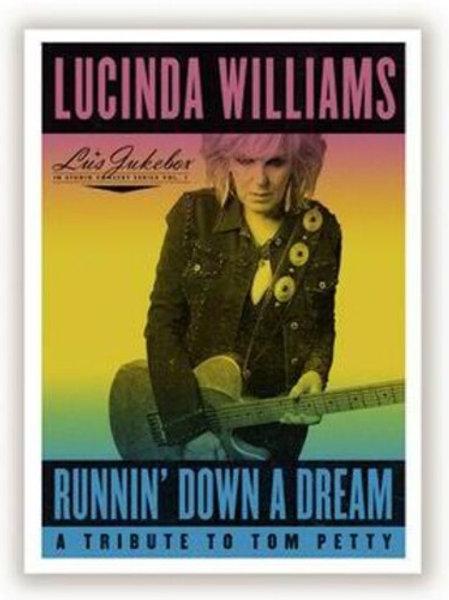 Lucinda Williams - Runnin' Down a Dream