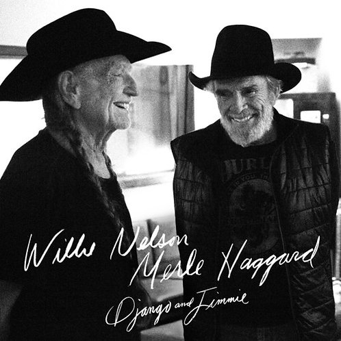 WillieNelson - Django and Jimmie