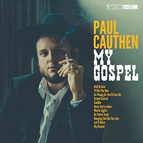 Paul Cauthen- My Gospel