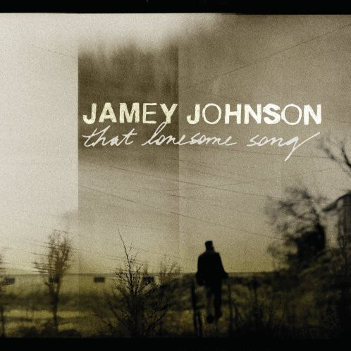 Jamey Johnson - That Lonesome Song