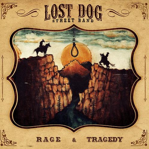 Lost Dog Street Band - Rage & Tragedy