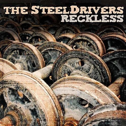 Steeldrivers - Reckless