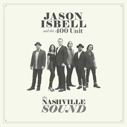 Jason Isbell & The 400 Unit -The Nashville Sound