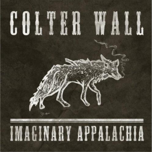 Colter Wall - Imaginary Appalachia