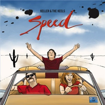 Keller & the Keels - Speed
