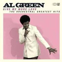 Al Green - Give Me More Love