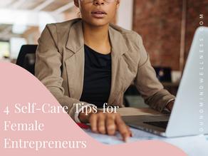 4 Self-Care Tips for Female Entrepreneurs