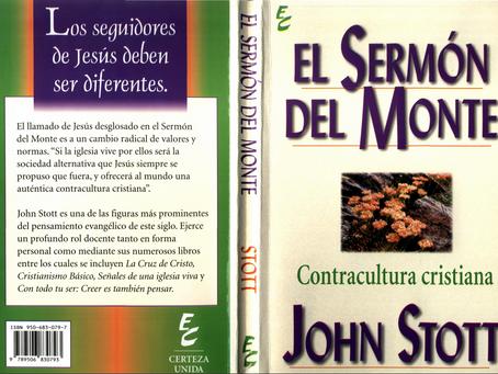 El sermón del Monte. Contracultura cristiana. John Scott