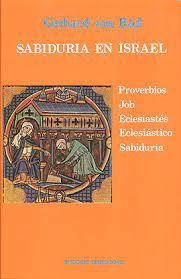 La sabiduría en Israel. Gerhard von Rad