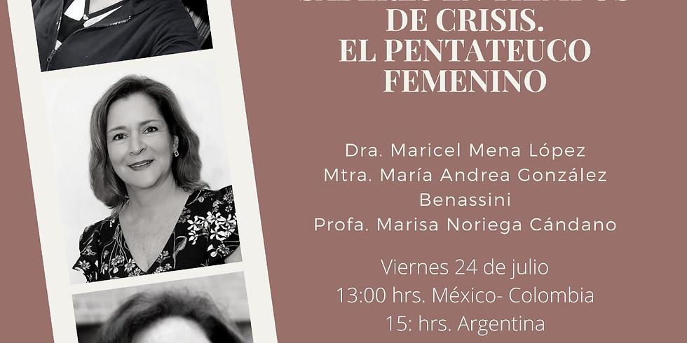 Mujeres, resistencias y saberes en tiempos de crisis - El pentateuco femenino