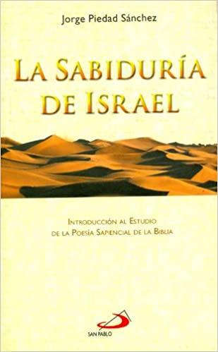 La sabiduría de Israel. Jorge Piedad