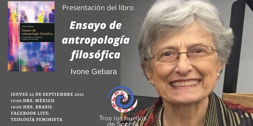Presentación del libro: Ensayo de teología filosófica. Ivone Gebara
