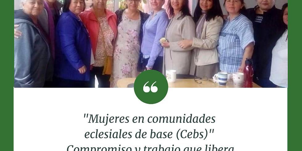 """""""Mujeres en comunidades  eclesiales de base (Cebs)""""  Compromiso y trabajo que libera"""
